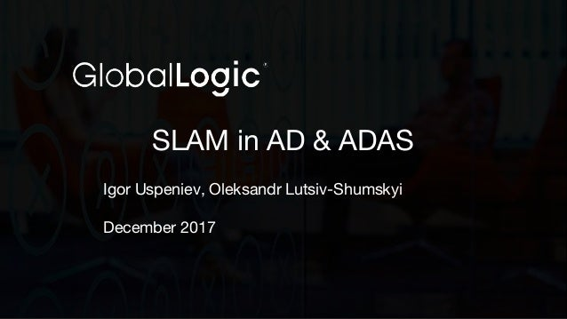 Simultaneous Localisation and Mapping in AD & ADAS