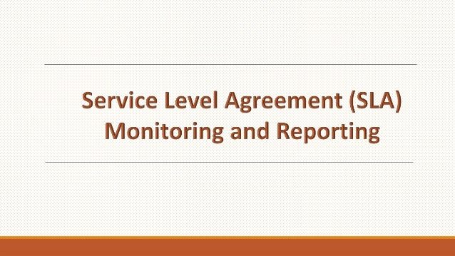 What Is Service Level Agreement Sla Monitoring Amp Reporting