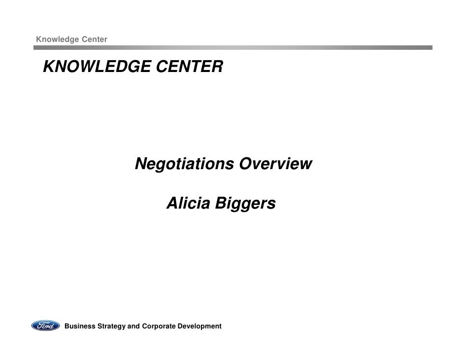 Knowledge Center KNOWLEDGE CENTER                         Negotiations Overview                                 Alicia Big...