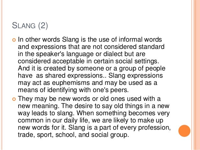 Slang meaning and examples.