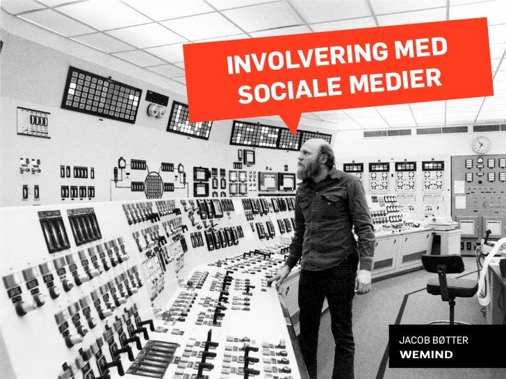 Involvering med sociale medier (Info-netværkskonferencen 2010)
