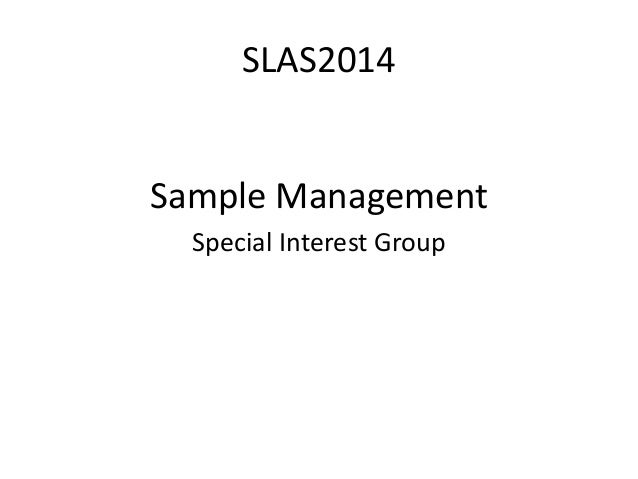SLAS2014 Sample Management Special Interest Group