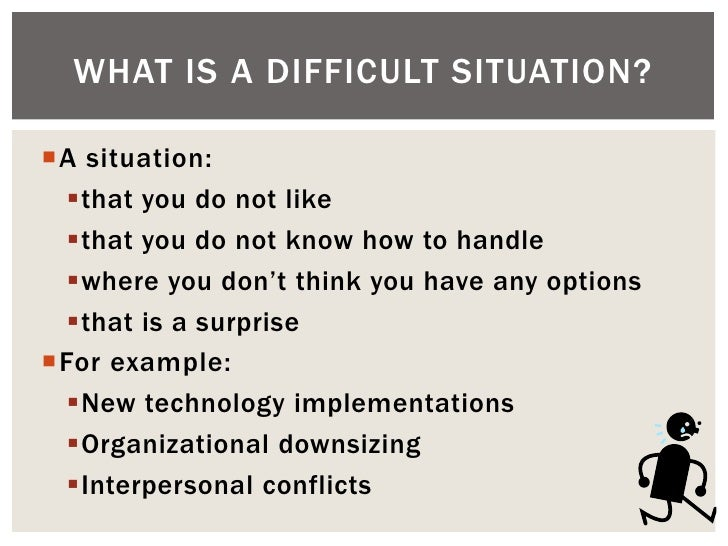Make The Most Of A Difficult Situation Solutions To Get You Through