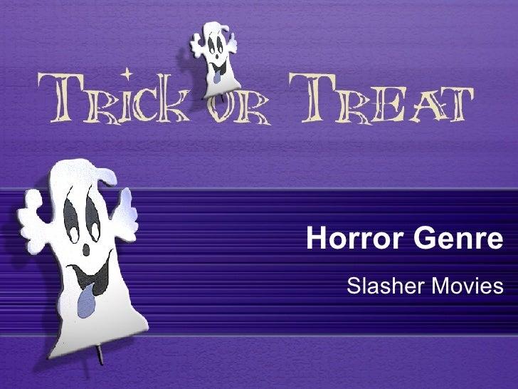 Horror Genre   Slasher Movies