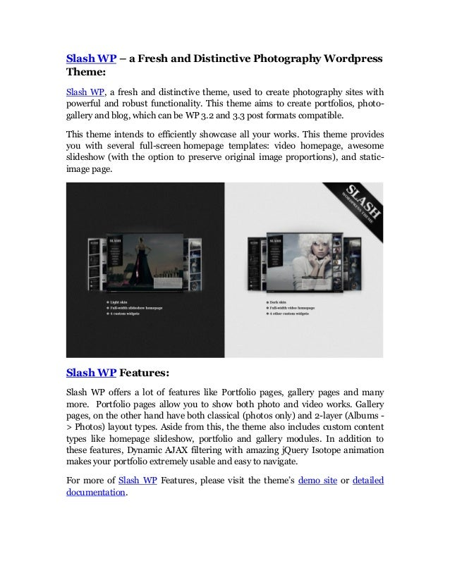 Slash WP – a Fresh and Distinctive Photography WordpressTheme:Slash WP, a fresh and distinctive theme, used to create phot...