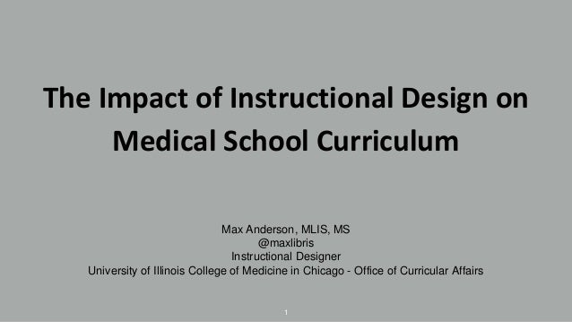 The Impact Of Instructional Design On Medical School Curriculum
