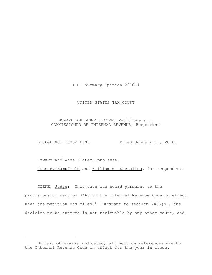 T.C. Summary Opinion 2010-1                       UNITED STATES TAX COURT             HOWARD AND ANNE SLATER, Petitioners ...