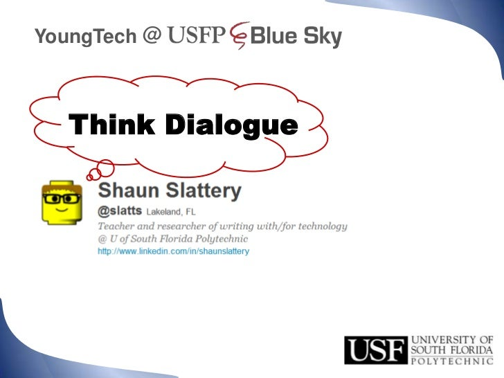 @<br />YoungTech<br />     Think Dialogue<br />
