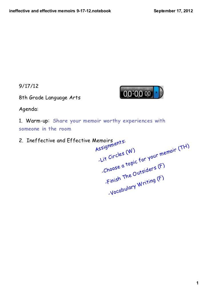 ineffectiveandeffectivememoirs91712.notebook                 September17,2012    9/17/12    8th Grade Language Art...