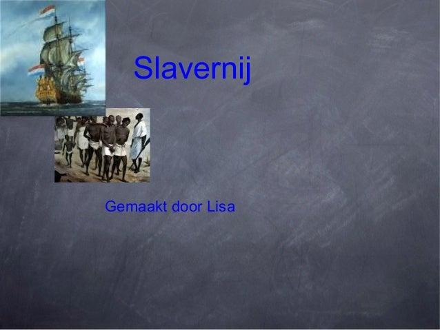SlavernijGemaakt door Lisa