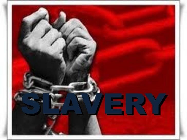 Y SLAVERY
