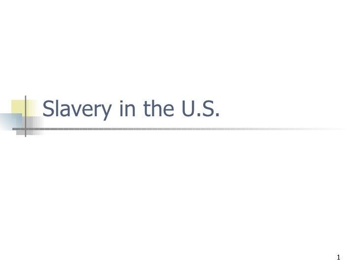 Slavery in the U.S.