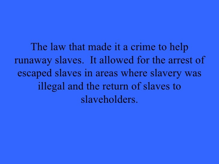 wisconsin supreme court declares fugitive slave Courts enforced with gusto the provisions of the barbaric fugitive slave law of   when the supreme court of wisconsin declared the fugitive slave act uncon.