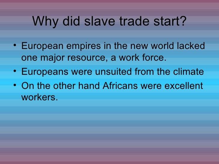 Slave Trade.