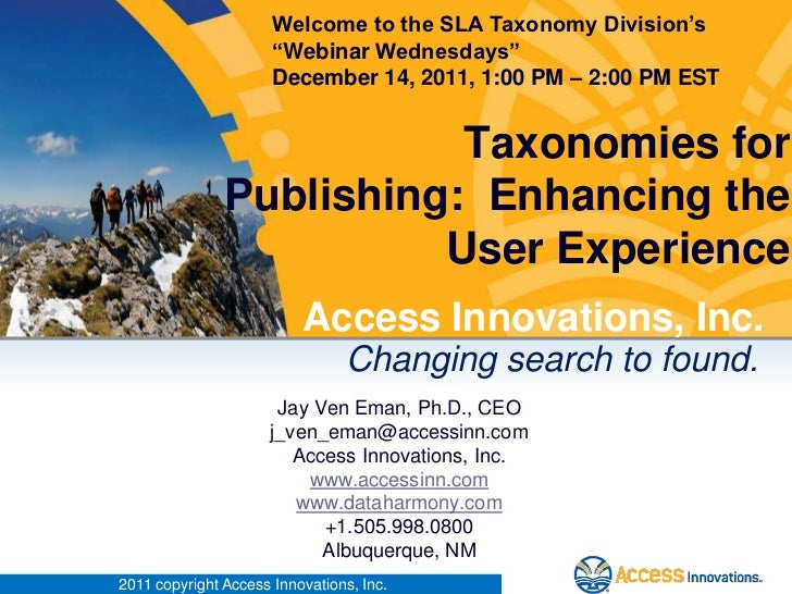 """Welcome to the SLA Taxonomy Division's                      """"Webinar Wednesdays""""                      December 14, 2011, 1..."""
