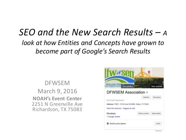 SEO and the New Search Results – A look at how Entities and Concepts have grown to become part of Google's Search Results ...