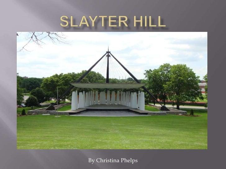 Slayter Hill<br />By Christina Phelps<br />