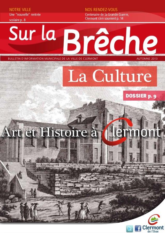 """NOTRE VILLE  Une """"nouvelle"""" rentrée scolaire p. 8  NOS RENDEZ-VOUS  Centenaire de la Grande Guerre, Clermont s'en souvient..."""