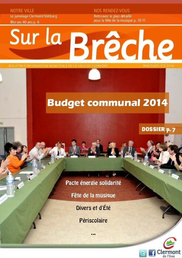 """Budget communal 2014 DOSSIER p. 7 NOTRE VILLE Une """"nouvelle"""" rentrée scolaire p. 8 NOS RENDEZ-VOUS Centenaire de la Grande..."""