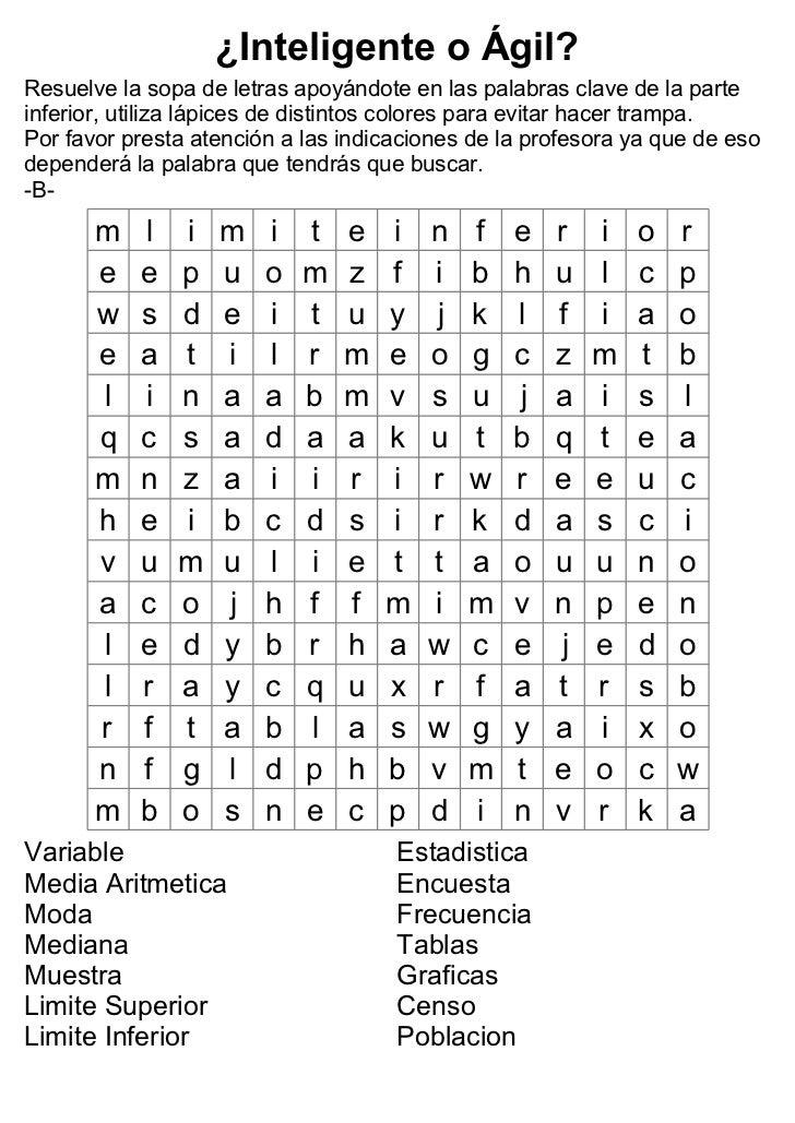 ¿Inteligente o Ágil?Resuelve la sopa de letras apoyándote en las palabras clave de la parteinferior, utiliza lápices de di...