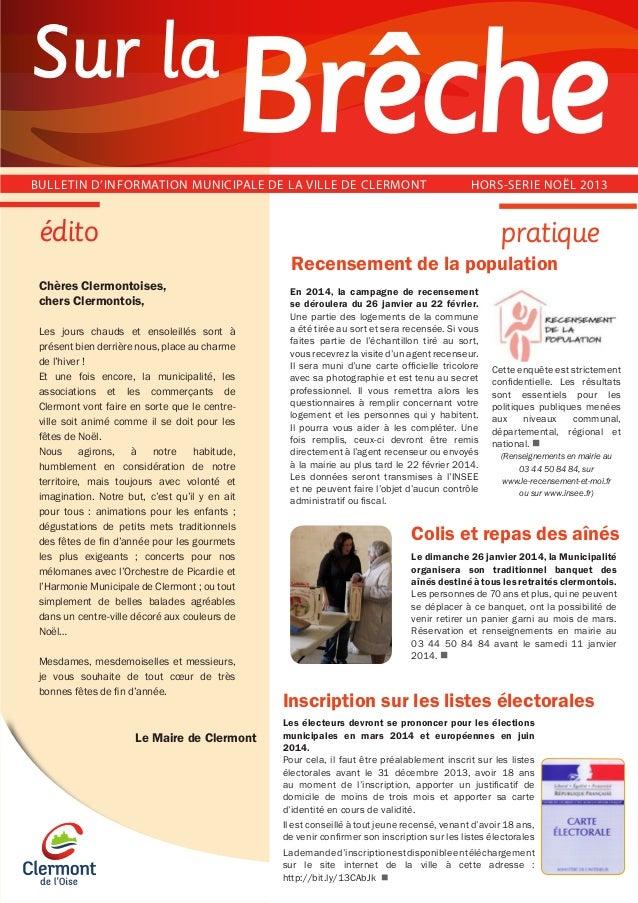 Sur la BULLETIN D'INFORMATION MUNICIPALE DE LA VILLE DE CLERMONT   HORS-SERIE NOËL 2013  édito  pratique Recensement de la...