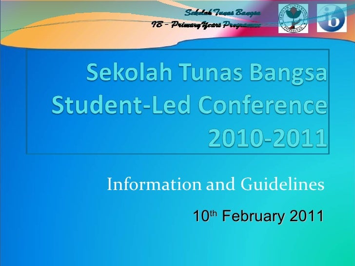 Information and Guidelines 10 th  February 2011