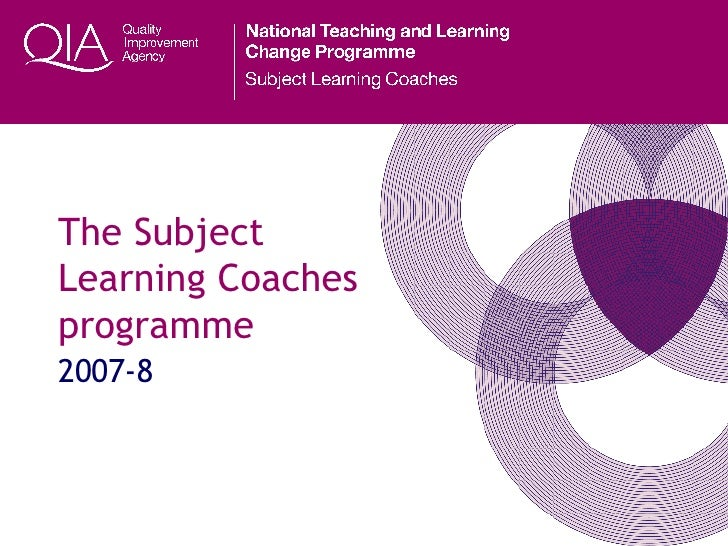 The Subject Learning Coaches programme 2007-8