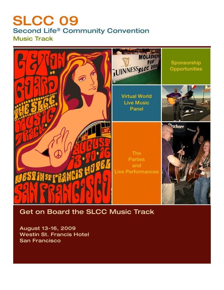 SLCC 09 Second Life® Community Convention Music Track                                                    Sponsorship      ...