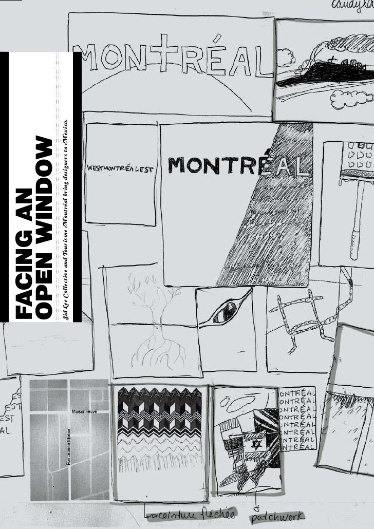 FACING AN                           OPEN WINDOW                           Sid Lee Collective and Tourisme Montréal bring d...