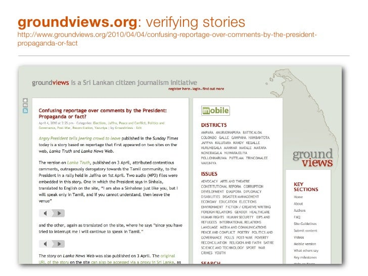 groundviews.org: participatory journalism http://www.groundviews.org/2010/03/15/strengthening-democracy-in-sri-lanka-an-op...