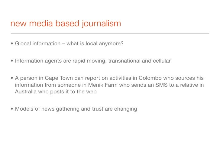 the revolution      Journalist             Consumer  News as a package                            Consumer /   Journalist ...