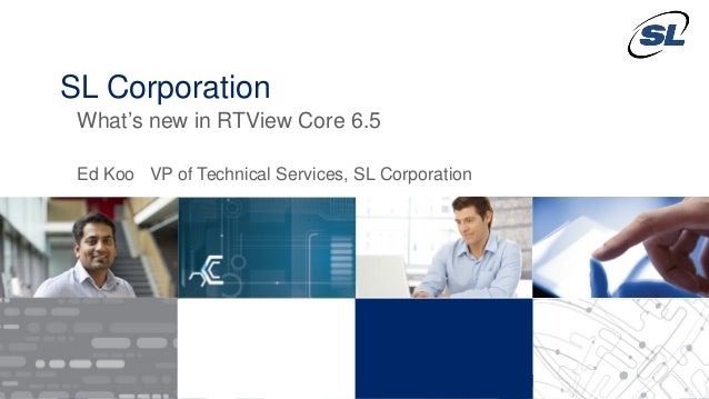 © 2012 SL Corporation. All Rights Reserved. © 2014 SL Corporation. All Rights Reserved.1 SL Corporation What's new in RTVi...
