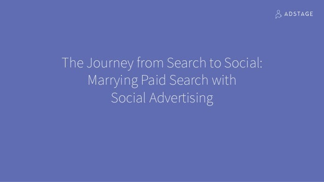 The Journey from Search to Social: Marrying Paid Search with 