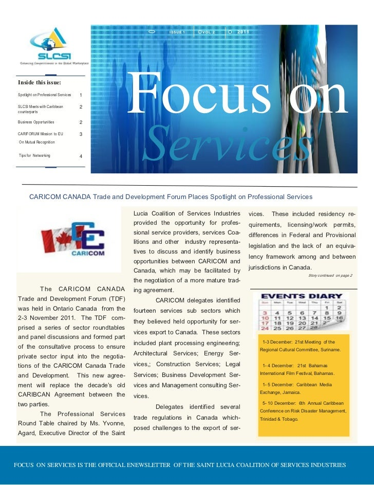 I SSU E 1   VOL 2       2011 Inside this issue: Spotlight on Professional Services SLCSI Meets with Caribbean counterparts...