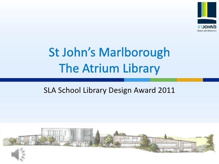SLA School Library Design Award 2011