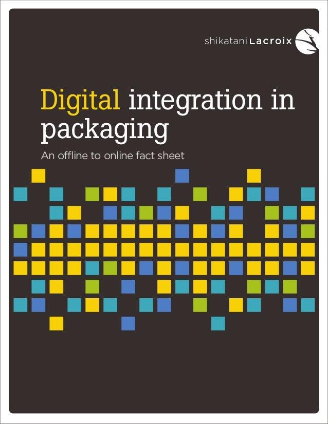 Digital integration in packaging An offline to online fact sheet