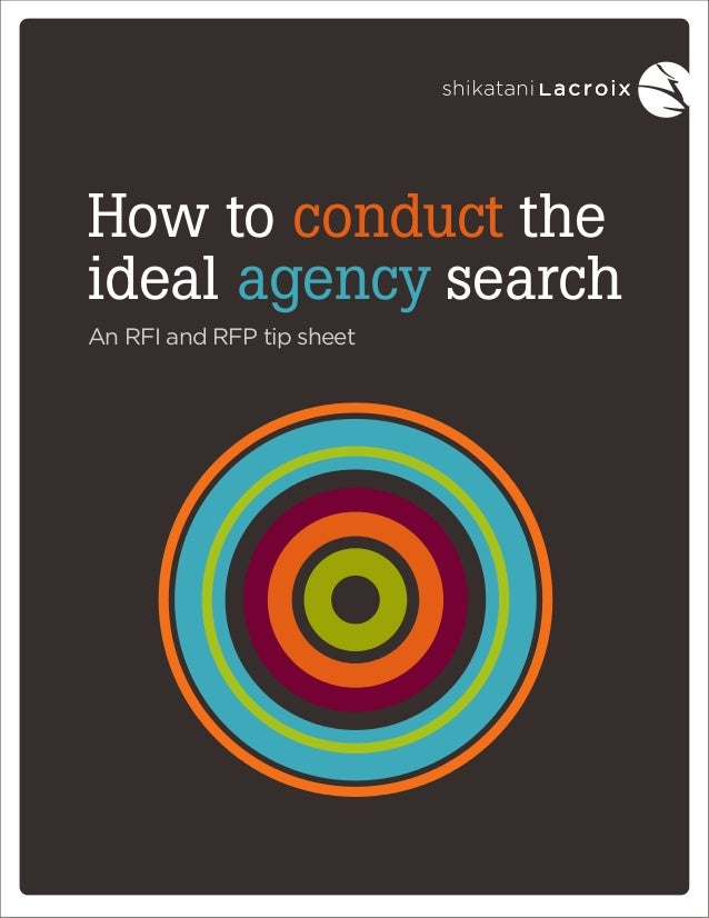 How to conduct the ideal agency search An RFI and RFP tip sheet