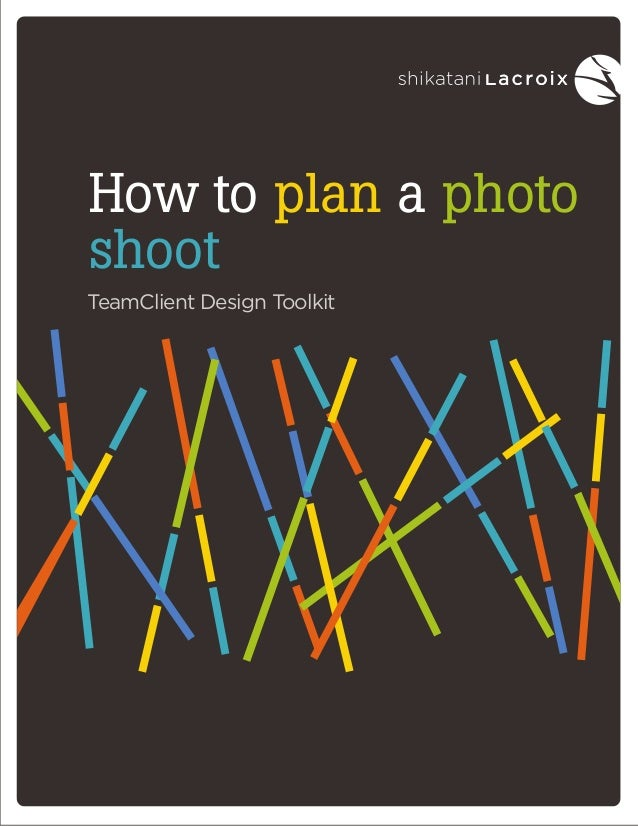 White paper | March 2012 How to plan a photo shoot TeamClient Design Toolkit