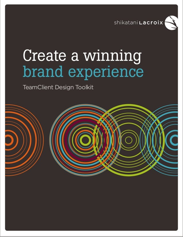 Create a winning brand experience TeamClient Design Toolkit