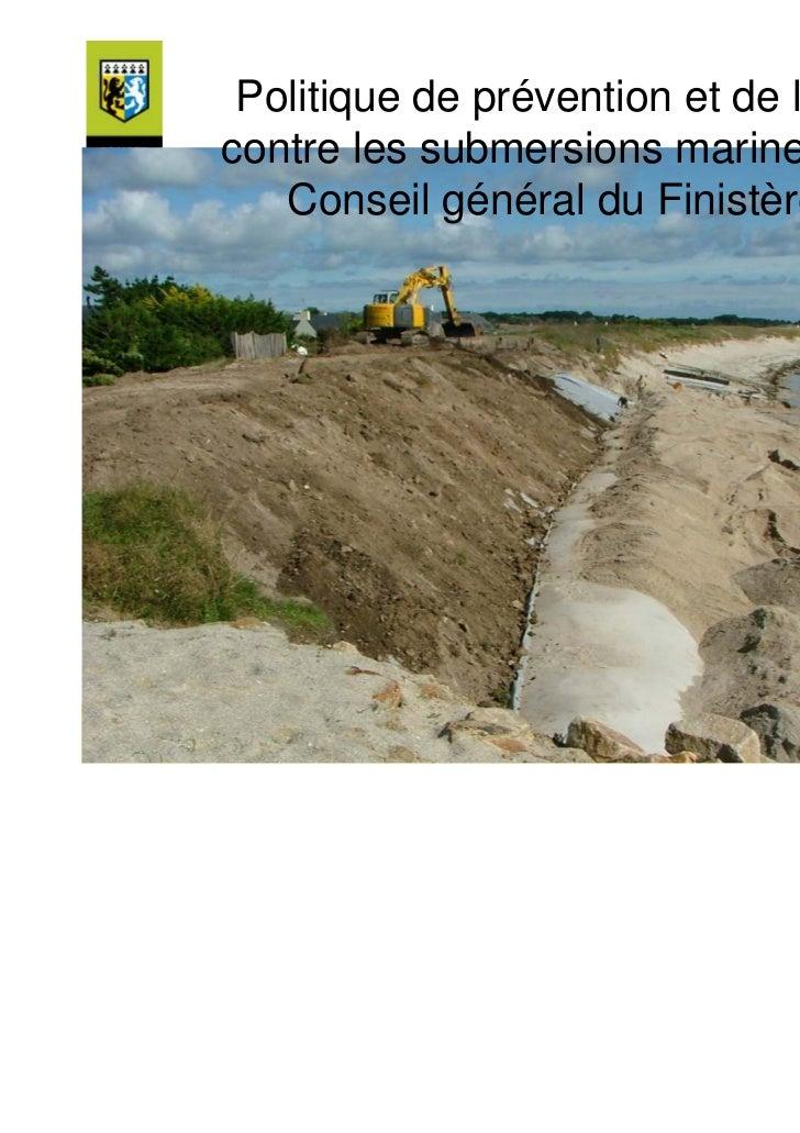 Politique de prévention et de lutte         contre les submersions marines du            Conseil général du FinistèreAteli...