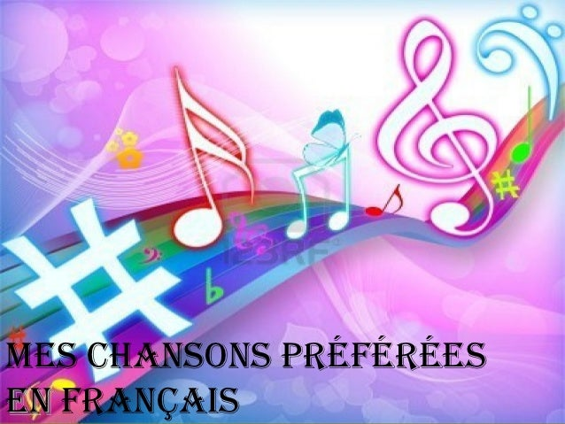 Mes chansons préféréesen français