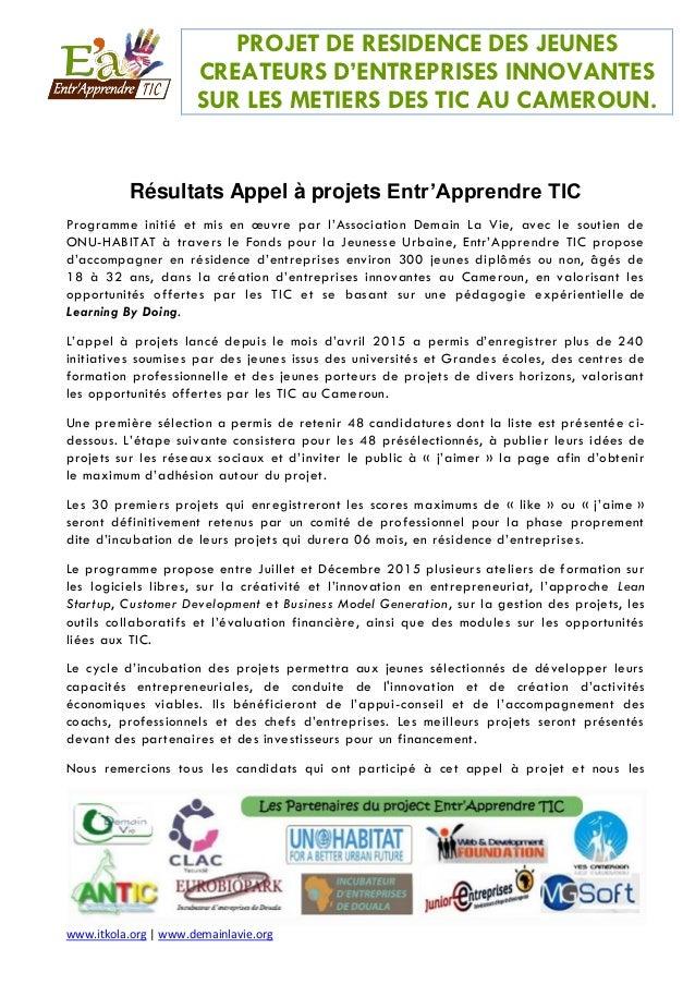 PROJET DE RESIDENCE DES JEUNES CREATEURS D'ENTREPRISES INNOVANTES SUR LES METIERS DES TIC AU CAMEROUN. www.itkola.org | ww...