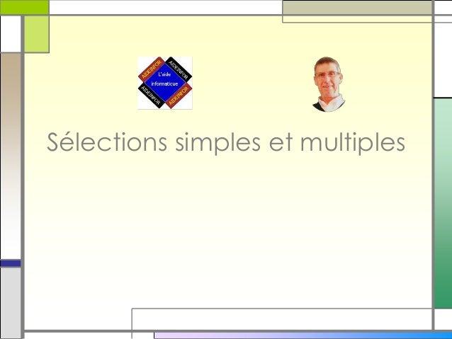 Sélections simples et multiples