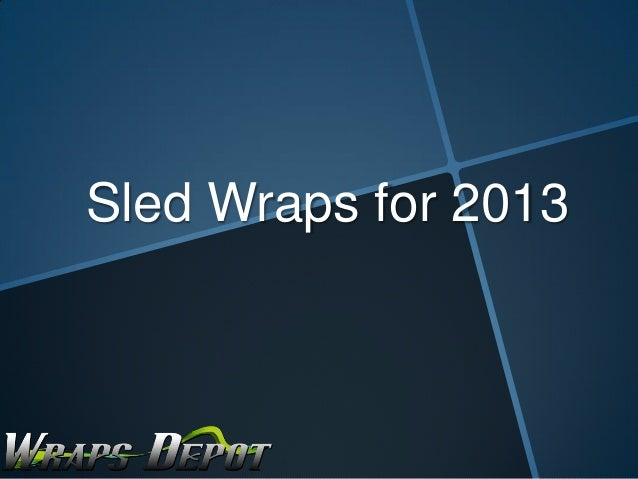 Sled Wraps for 2013