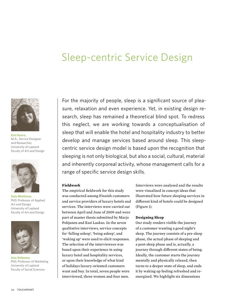 Sleep-centric Service Design                              For the majority of people, sleep is a significant source of plea...
