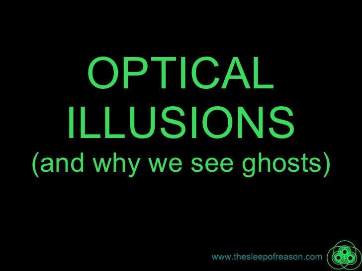 illusions optical sleep slideshare reason