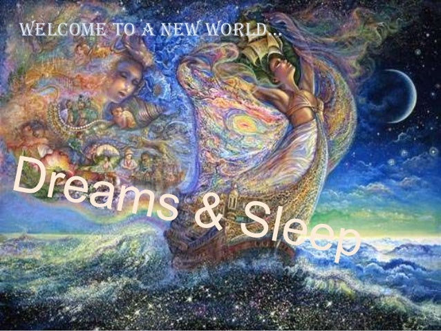 sleep and dream A dream can include any of the images, thoughts, and emotions that are experienced during sleep dreams can be extraordinarily vivid or very vague filled with joyful emotions or frightening imagery focused and understandable or unclear and confusing.