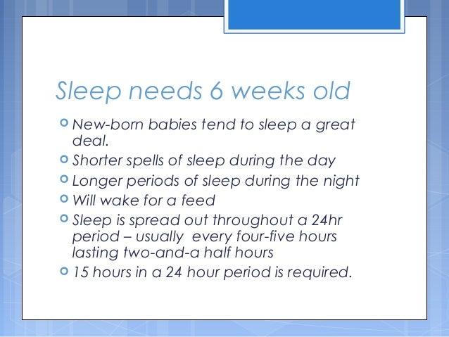 Sleep Needs 6 Weeks