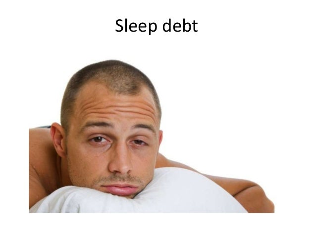 Repaying your sleep debt