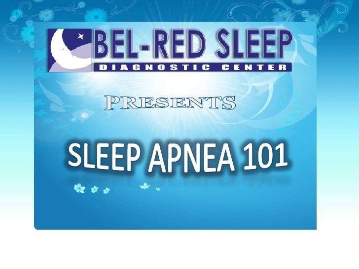 PRESENTS<br />SLEEP APNEA 101<br />